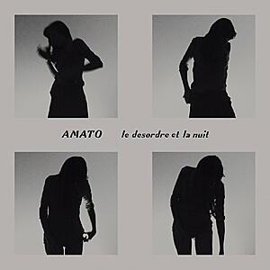 Amato - Le Desordre et La Nuit EP