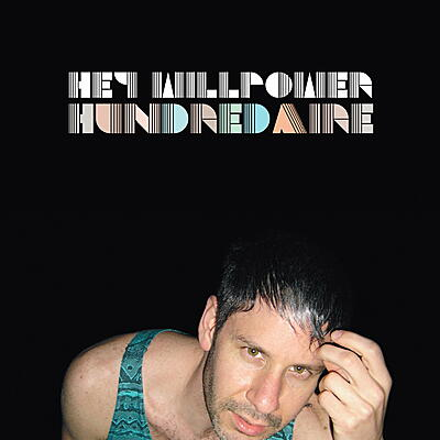 Hey Willpower - Hundredaire