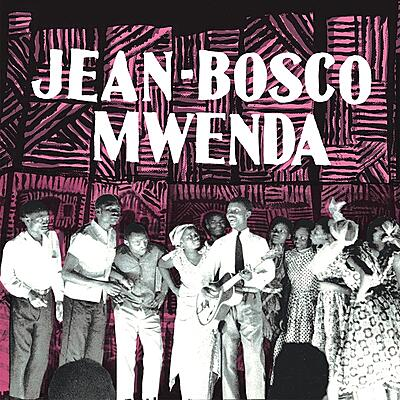Jean-Bosco Mwenda - Jean-Bosco Mwenda