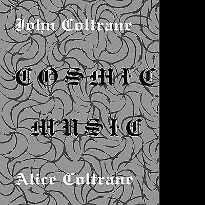 John Coltrane / Alice Coltrane - Cosmic Music