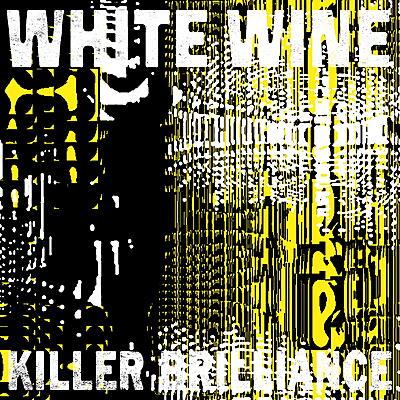 White Wine - Killer Brilliance
