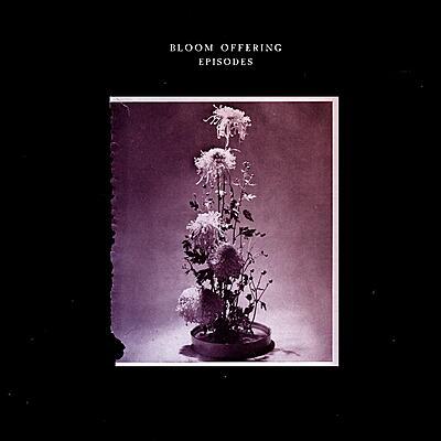 Bloom Offering - Episodes