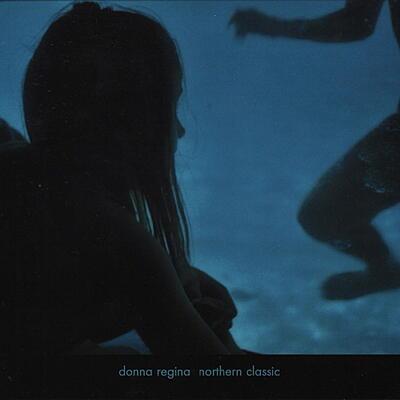 Donna Regina - Northern Classic