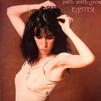 Patti Smith Group - Easter