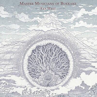 Master Musicians Of Bukkake - Far West