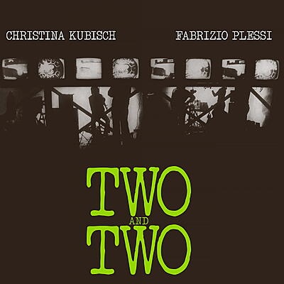 Christina Kubisch / Fabrizio Plessi - Two And Two
