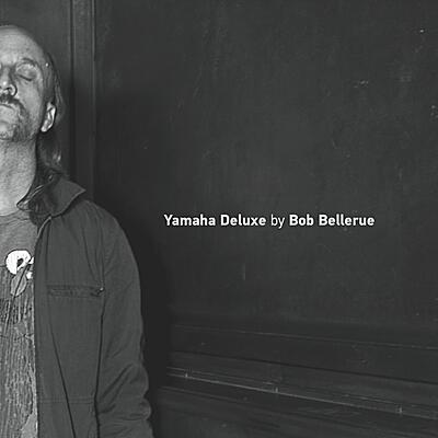 Bob Bellerue - Yamaha Deluxe