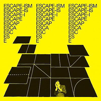 Escape-ism - Introduction To Escape-ism