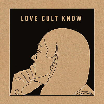 Love Cult - Know EP
