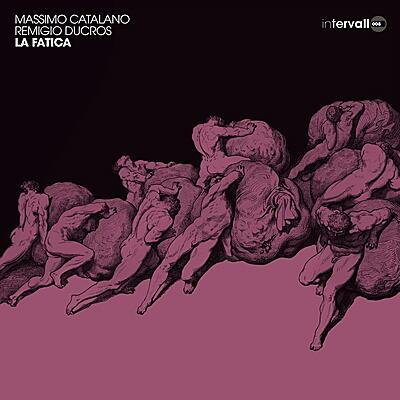 Massimo Catalano / Remigio Ducros - La Fatica