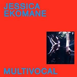 Jessica Ekomane - Multivocal