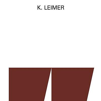 K. Leimer - Recordings 1977-1980