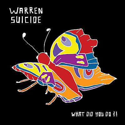 Warren Suicide - What Did You Do?!