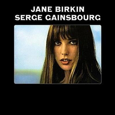 Serge Gainsbourg & Jane Birkin - Jane Birkin & Serge Gainsbourg (Je T'aime ... Moi Non Plus)