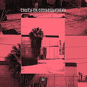 Lié - Truth Or Consequences