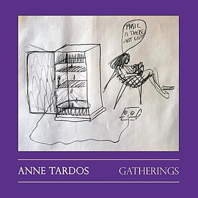 Anne Tardos - Gatherings