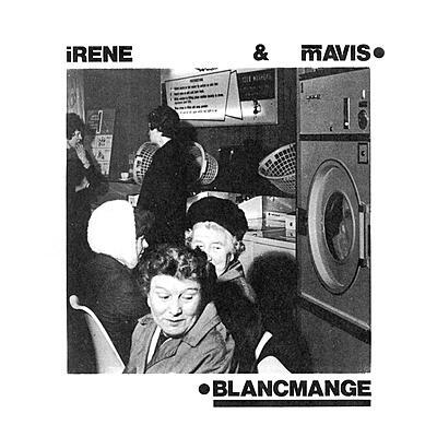 Blancmange - Irene & Mavis EP