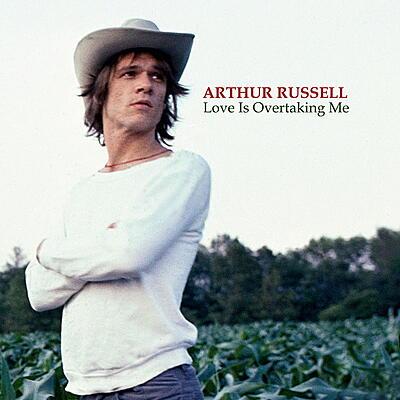 Arthur Russell - Love Is Overtaking Me