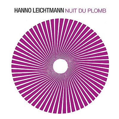 Hanno Leichtmann - Nuit du Plomb